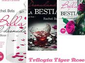 Trilogía Tiger Rose Rachel Bels