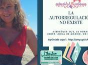 """Grabación Webinar gratruito Mireia Long autorregulación existe"""""""