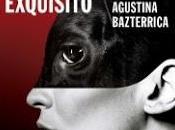 Cadáver Exquisito Agustina Bazterrica. Reseña entrevista.