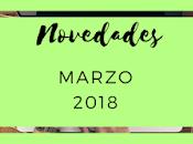 Novedades: Marzo 2018