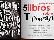 Libros sobre Tipografía para Descargar Gratis Español