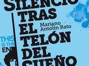 Silencio tras telón sueño, Mariano Antolín Rato
