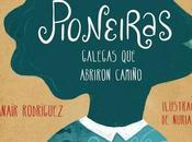 Lecturas femenino. 'Pioneiras', Anaír Rodríguez