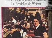 ESPARTAQUISTAS NAZISMO: REPÚBLICA WEIMAR. Claude Klein