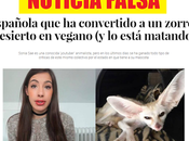 "NOTICIA FALSA: ""Sonia está matando zorro vegano"""