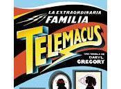 extraordinaria familia Telemacus, Daryl Gregory