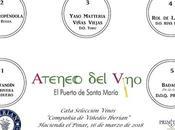 ATENEO VINO: Presentación cata vinos «Compañía Viñedos Iberian» Puerto: Viernes marzo 2018