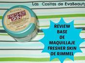 Review Base Maquillaje Fresher Skin Rimmel