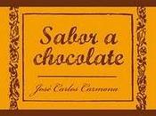 """Sabor chocolate"" José Carlos Carmona"