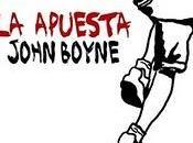 apuesta', John Boyne