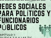 Guía elemental gestión redes sociales para políticos funcionarios públicos. (I)-La política