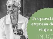 Preparativos viaje Cuba