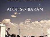 Reseña arte morir veces Alonso Barán
