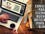 Cómo Postear Buenas Entradas Blog Tener Exito?: Recomendaciones Claves
