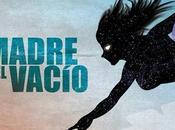 Reseña: Madre vacío (Invade Manu Franco Mauro Civera