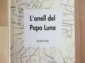 L'anell Papa Luna, Joan