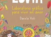 Reseña Lovin': Laboratorio gráfico para vivir amor