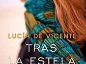 Tras estela sueño Lucía Vicente