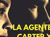 (Reseña) Agente Carter Director Wilson Paola Noguera Franco