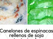 Operación camuflaje: Canelones espinacas rellenos soja texturizada