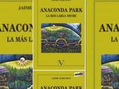 Anaconda Park: juego poder Juan Valdano
