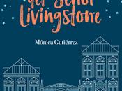 Reseña: librería señor Livingstone Mónica Guitérrez (Autoeditado Amazon, 2017)
