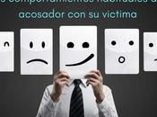 Mobbing comportamientos habituales acosador victimas