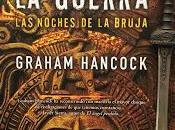 DIOS GUERRA: NOCHE BRUJAS. Graham Hancock