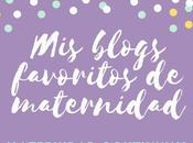 Blogs favoritos maternidad: 7-13 mayo 2018