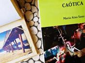 RESEÑA 'CAÓTICA' María Aixa Sanz MUNDO LEER)