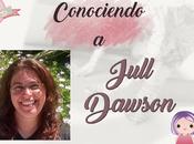 (Entrevista) Conociendo Jull Dawson