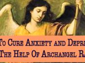 Cómo curar ansiedad depresión ayuda Arcángel Rafael