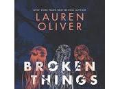 Broken things Lauren Oliver