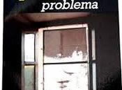 único problema