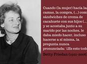 casa rescató mujeres, Betty Friedan (1921-2006)