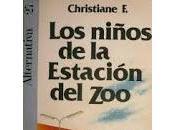 """""""Los niños estación zoo"""" Christiane"""