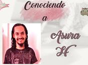(Entrevista) Conociendo Asura