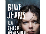 Reseña: chica invisible- Blue Jeans