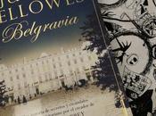 """Belgravia"" Julian Fellowes: retrato sociedad victoriana londinense"