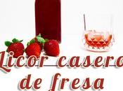 Licor fresa casero
