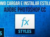 Cómo Cargar Instalar Estilos Adobe Photoshop