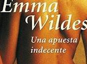 apuesta indecente Emma Wildes