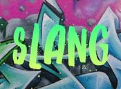 ¿Swag? ¿Cool? Vocabulario slang británico americano