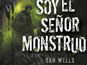 Reseña #160 señor monstruo Wells