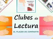 Clubes Lectura Biblioteca Montequinto; placer leer compartir