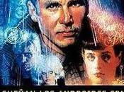¿Sueñan androides ovejas electricas? Philip Dick
