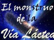 monstruo Lactea