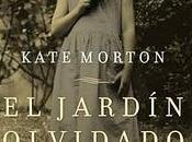 Kate Morton jardín olvidado