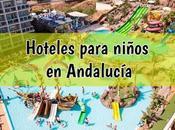 hoteles Andalucía para niños