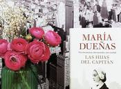 """María Dueñas: """"Las hijas Capitán"""""""
